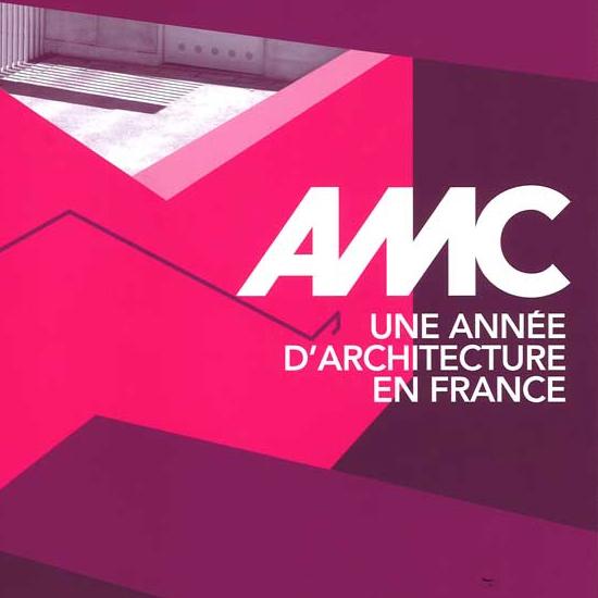 AMC, une année d'architecture en France | Brenac & Gonzalez et Associés