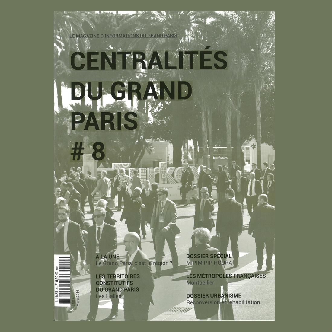 Centralités du Grand Paris N°8 | Brenac & Gonzalez et Associés