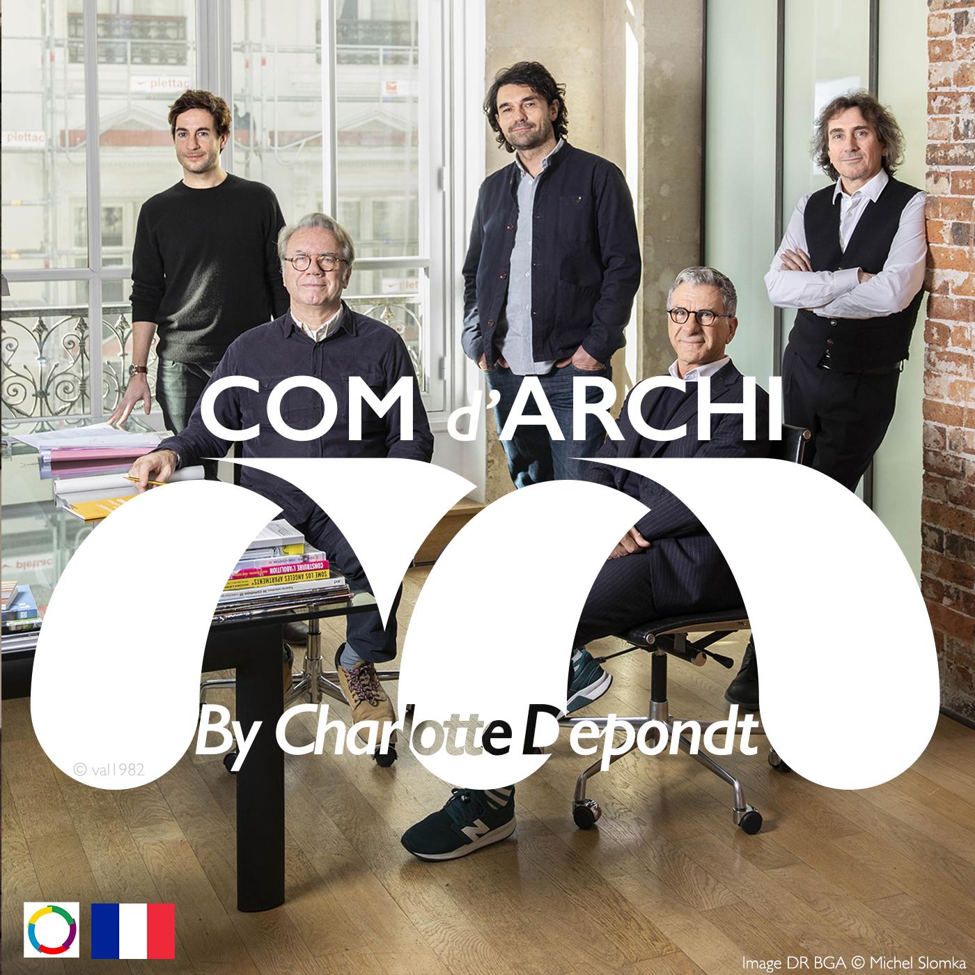 PODCAST: Com d'Archi X Brenac & Gonzalez & Associés | Brenac & Gonzalez et Associés